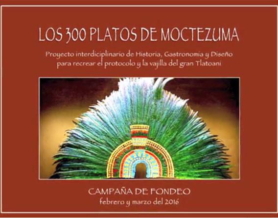 Los 300 platos de Moctezuma