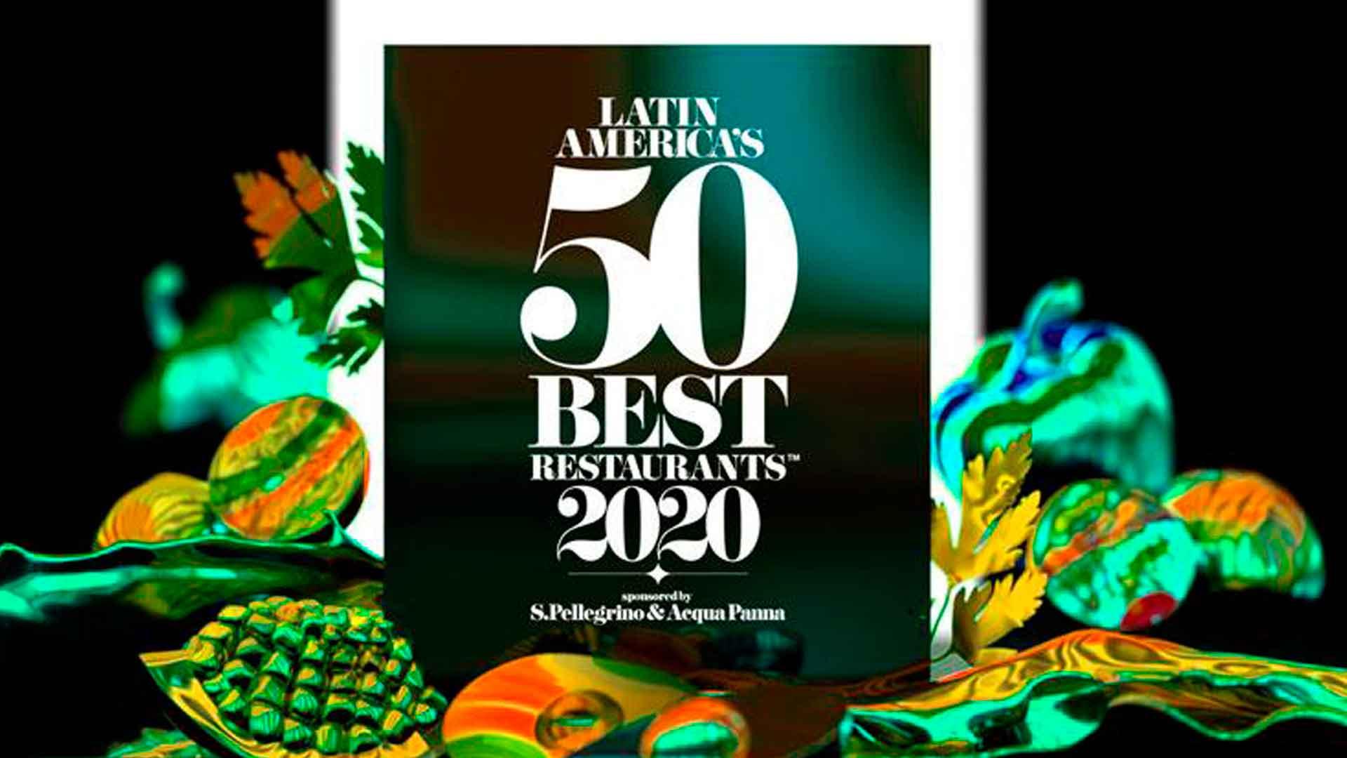 Conoce la lista completa de los Latin America's 50 Best Restaurants 2020