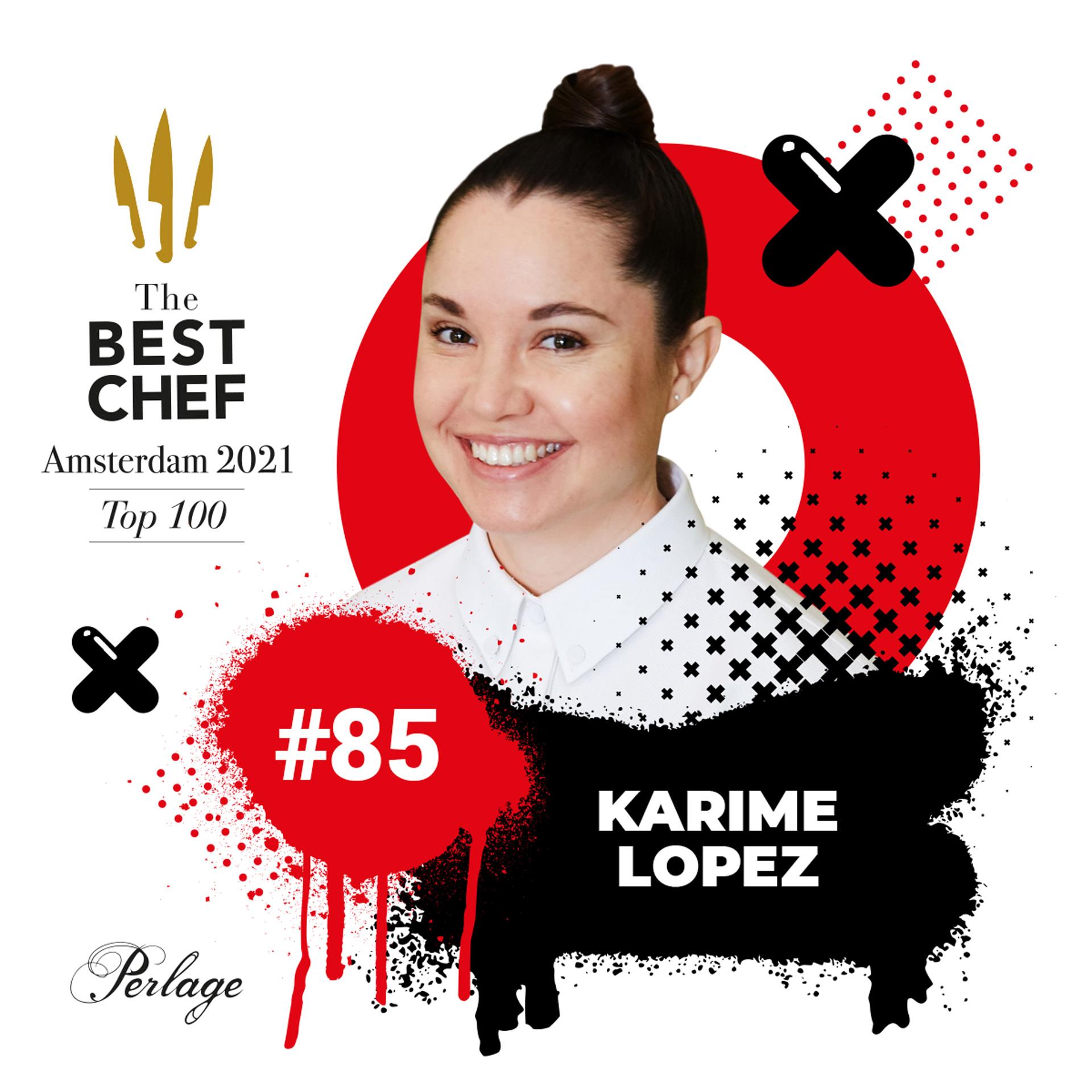 Chef Karime Lopez, numero 85 de The Best Chef Awards